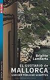 El Gustario de Mallorca und der tödliche Schatten (Krimi / Krimi und Thriller) von Brigitte Lamberts