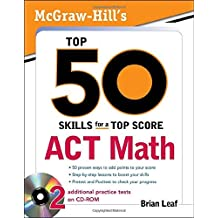 McGraw-Hill's Top 50 Skills for a Top Score: ACT Math by Brian Leaf (2009-09-16)