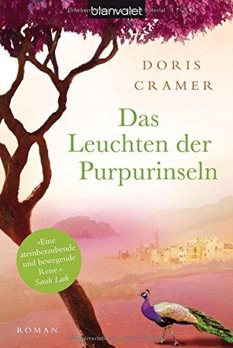 Das Leuchten der Purpurinseln: Roman (Marokko-Saga, Band 1) -