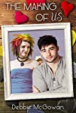 The Making Of Us (Checking Him Out Book 4) (English Edition)