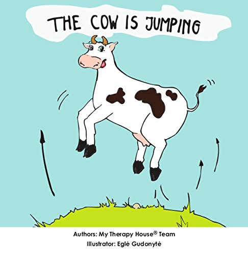 The Cow is Jumping (My Therapy House Book 1) (English Edition)