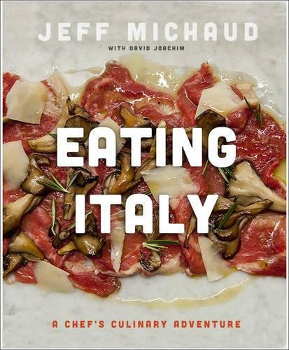 eating-italy-a-chefs-culinary-adventure
