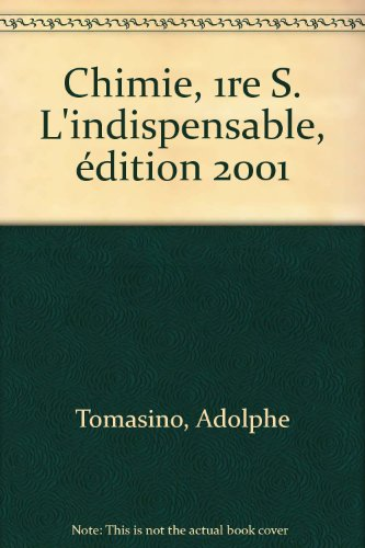Chimie, 1re S. L'indispensable, édition 2001