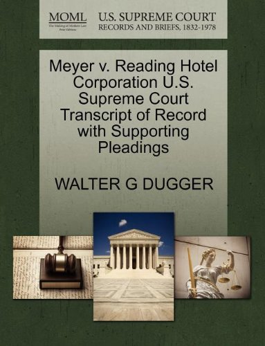 Meyer v. Reading Hotel Corporation U.S. Supreme Court Transcript of Record with Supporting Pleadings