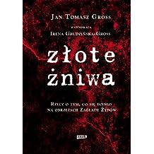 Zlote ??niwa by Grudzinska-Gross Irena Gross Jan Tomasz (2011-08-02)