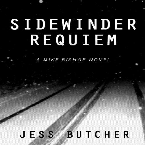 Sidewinder Audio (Sidewinder Requiem: A Mike Bishop Novel)