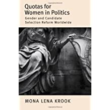 Quotas for Women in Politics: Gender and Candidate Selection Reform Worldwide