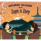 Zayn and Zoey Exploring Volcanoes - Educational Story Book for Kids - Children's Early Learning Picture Book (Ages 3 to 8 Yea
