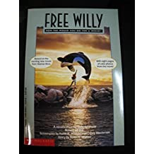 Free Willy: A Novelization by Strasser, Todd, Walker, Keith A., Blechman, Corey (1993) Paperback