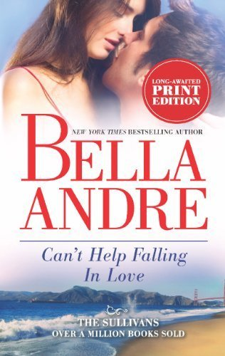 Cant Help Falling In Love  By Andre Bella  Mass Market Paperback pdf epub download ebook