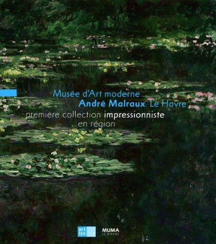Muse d'Art moderne Andr Malraux : Le Havre, premire collection impressionniste en rgion