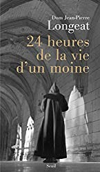 24 heures de la vie d'un moine