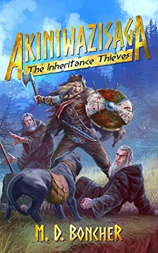 Akiniwazisaga: The Inheritance Thieves