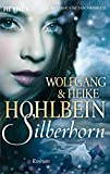 Silberhorn: Roman