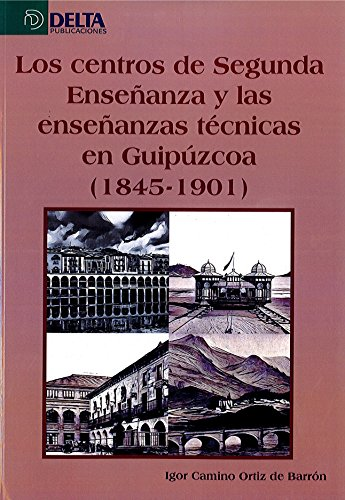 los-centros-de-segunda-enseanza-y-las-enseanzas-en-guipzcoa-1845-1901