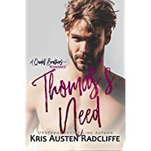 Thomas's Need (Quidell Brothers Book 4)