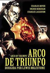 Arco de Triunfo - Arch of Triumph - Lewis Milestone - Audio in inglese e spagnolo. Sottotitoli in spagnolo.