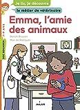 Emma, l'amie des animaux (Milan docs benjamin)