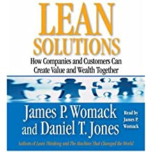 [(Lean Solutions: How Companies and Customers Can Create Value and Wealth Together )] [Author: James P. Womack] [Mar-2008]
