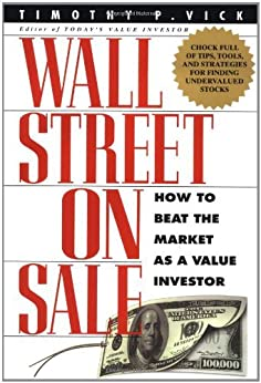 Epub Gratis Wall Street On Sale: How to Beat the Market as a Value Investor