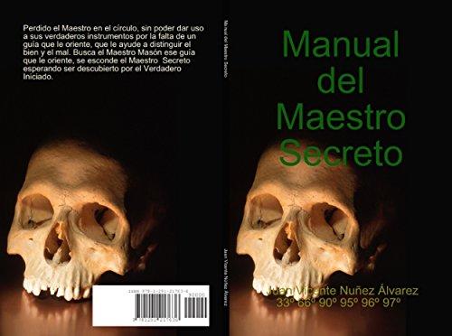Manual del Maestro Secreto: INSTRUCCIÓN DEL MAESTRO SECRETO Grado 4 por Juan Vicente Nuñez Alvarez