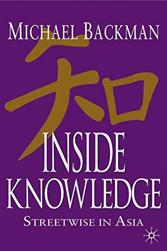 Inside Knowledge: Streetwise in Asia