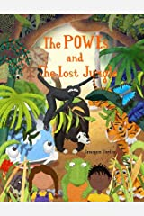 The POWEs and The Lost Jungle Paperback