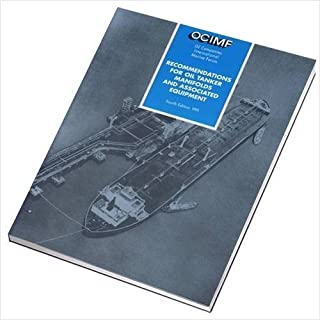 Recommendations for Oil Tanker Manifolds and Associated Equipment (1991-12-31)