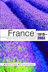 France 1815-2003: Modern History for Modern Languages