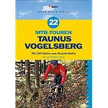 22 MTB-Touren Taunus Vogelsberg: Mit GPS-Daten zum Herunterladen