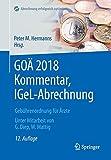 GOÄ 2018 Kommentar, IGeL-Abrechnung: Gebührenordnung für Ärzte (Abrechnung erfolgreich und optimal) -