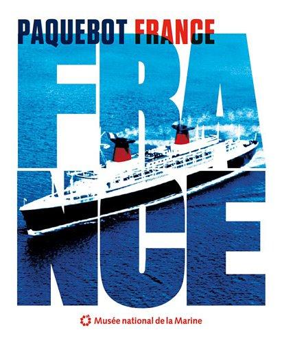 Descargar Libro Paquebot France de Musée national de la Marine