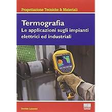 Termografia (Ambiente territorio edilizia urbanistica. Strumen.)