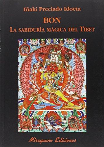 Bon. La Sabiduría Mágica Del Tíbet (Libros de los Malos Tiempos. Serie Mayor)
