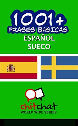 1001+ Frases Básicas Español - Sueco por Jerry Greer