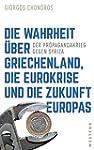 Die Wahrheit über Griechenland, die E...
