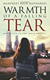 Warmth of a Falling Tear: When Life Is the Only Choice