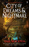 City of Dreams and Nightmare (City of a Hundred Rows Book 1)