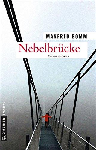 Bomm, Manfred: Nebelbrücke