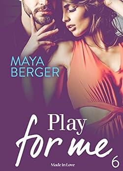 Play for me - Vol. 6 par [Berger, Maya ]