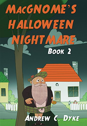 MacGNOME'S HALLOWEEN NIGHTMARE: Book 2 (English Edition)