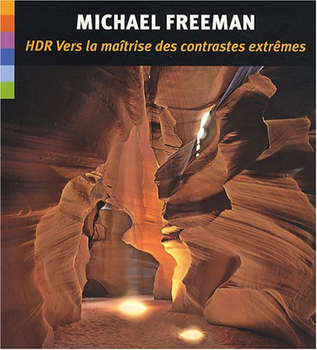 [PDF] Téléchargement gratuit Livres HDR: Vers la maîtrise des contrastes extrêmes