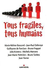 Tous fragiles, tous humains