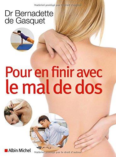 Pour en finir avec le mal de dos par Bernadette de Gasquet