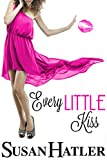 Every Little Kiss (Kissed by the Bay Book 1) (English Edition)