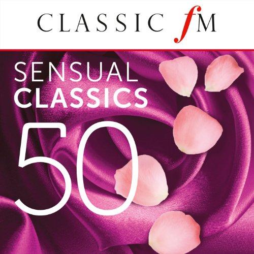 50 Sensual Classics (By Classi...