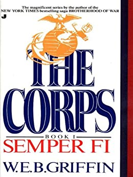 Semper Fi (The Corps series) by [Griffin, W.E.B.]