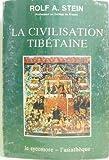 La civilisation tibétaine - Le sycomore/ l'asiathèque