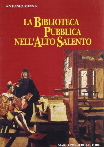 La biblioteca pubblica nell'alto Salento. Documenti per la storia Trinchera di Ostuni
