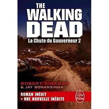 La Chute du Gouverneur 2 (The Walking Dead, Tome 3)